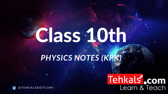 Class 10th physics notes